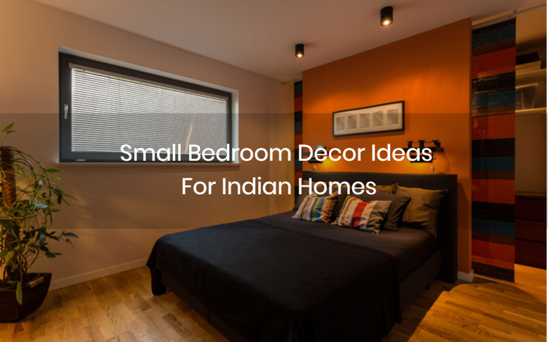 16 Beautiful Small Bedroom Decor Ideas For Indian Homes ...